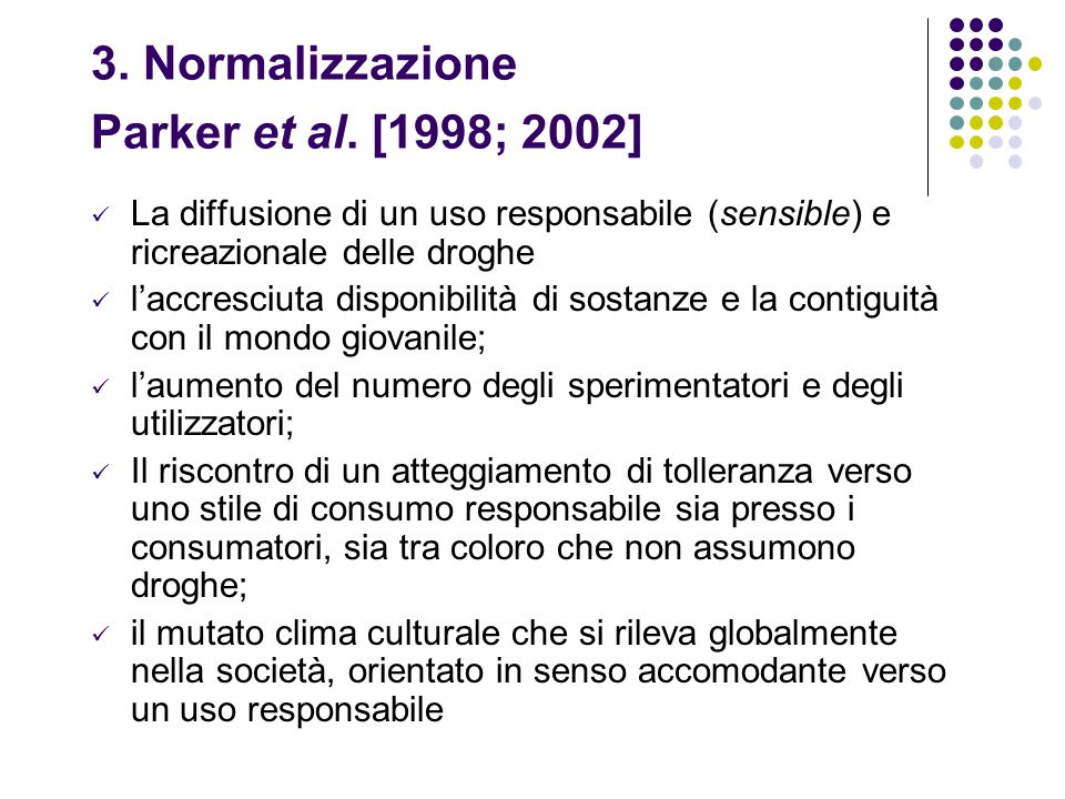 3. Normalizzazione Parker et al. [1998; 2002]